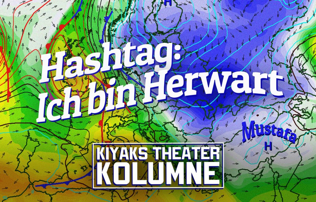 Kiyaks Theaterkolumne Nr. 79