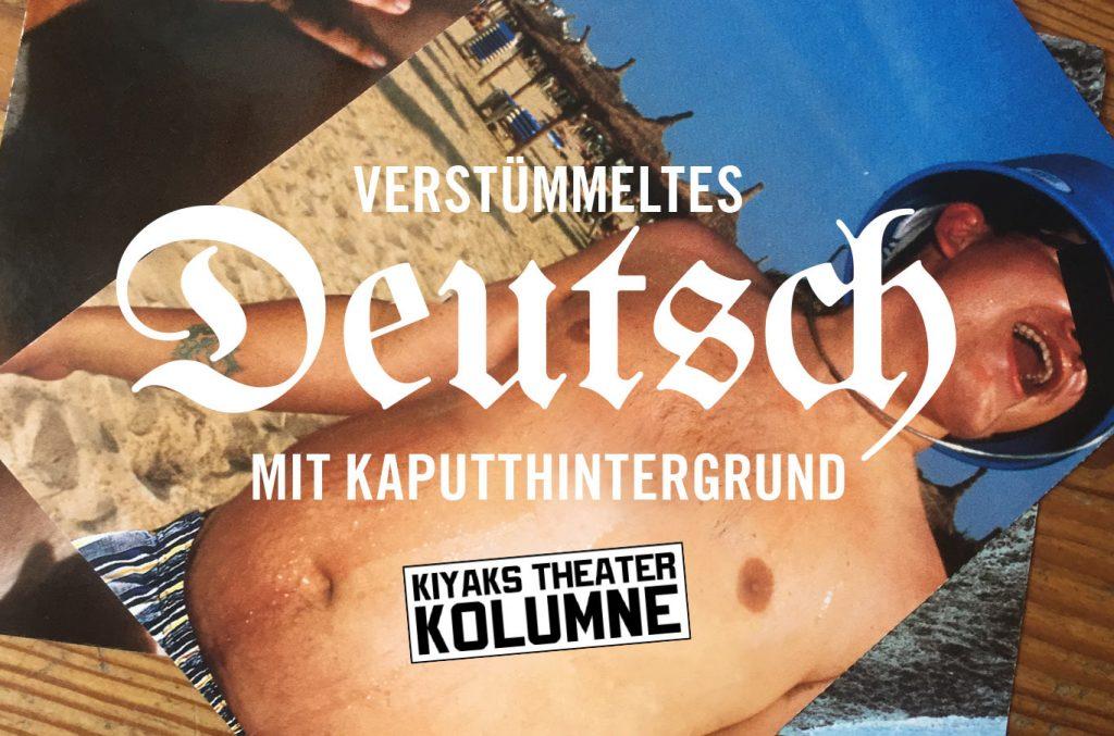 Mely Kiyaks Theater Kolumne #97